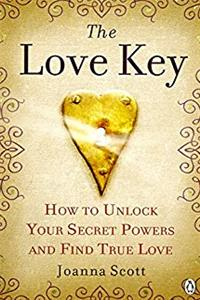 Love Key: How to Unlock Your Psychic Powers to Find True Love