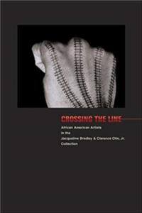 Download Crossing the Line African American Artists in the Jacqueline Bradley and Clarence Otis, Jr. Collection epub