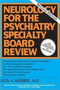 Neurology For The Psychiatry Specialist Board (Brunner/Mazel Continuing Education in Psychiatry and Psychology Series)
