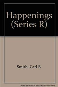 Happenings (Series R)
