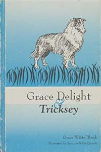Grace Delight & Tricksey