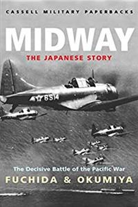 Midway : The Japanese Story (Cassell Military Paperbacks)