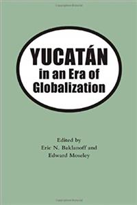Yucatan in an Era of Globalization