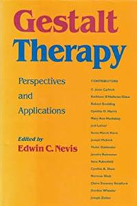 Gestalt Therapy Perspectives and Applications