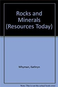 Rocks and Minerals (Resources Today)
