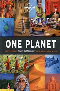 One Planet: Inspirational Travel Photography from Around the World (Lonely Planet)