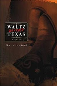 Waltz Across Texas: A Novel (Literature of the American West Series)