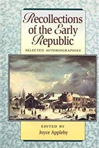 Download Recollections Of The Early Republic: Selected Autobiographies epub