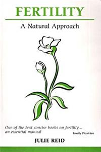 Download Fertility: A Natural Approach (Overcoming common problems) epub
