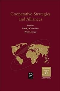 Cooperative Strategies and Alliances in International Business (International Business and Management) (International Business and Management Series)
