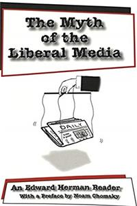 Download The Myth of the Liberal Media: An Edward Herman Reader epub