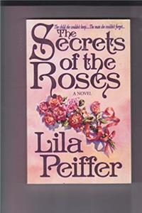 The Secrets of the Roses: A Novel