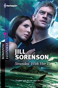 Stranded With Her Ex (Harlequin Romantic Suspense)