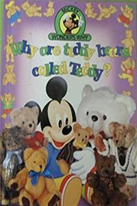 Why are teddy bears called Teddy? (Mickey wonders why)