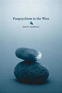 Panpsychism in the West (MIT Press)