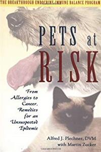 Download Pets at Risk: From Allergies to Cancer, Remedies for an Unsuspected Epidemic epub