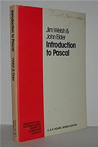 Introduction to PASCAL (Prentice-Hall International series in computer science)