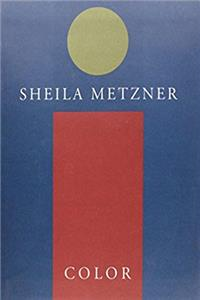 Sheila Metzner: Color
