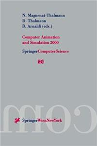 Computer Animation and Simulation 2000: Proceedings of the Eurographics Workshop in Interlaken, Switzerland, August 21–22, 2000