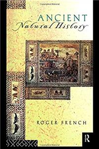 Download Ancient Natural History: Histories of Nature (Sciences of Antiquity) epub