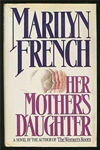 Her Mother's Daughter: A Novel