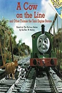 A Cow on the Line and Other Thomas the Tank Engine Stories (Thomas & Friends) (Pictureback(R))