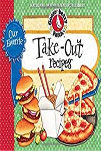 Our Favorite Take-Out Recipes Cookbook (Our Favorite Recipes Collection)
