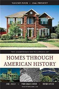 Download The Greenwood Encyclopedia of Homes through American History: Volume 4, 1946-Present epub