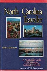 North Carolina Traveler: A Vacationer's Guide to the Mountains, Piedmont, and Coast