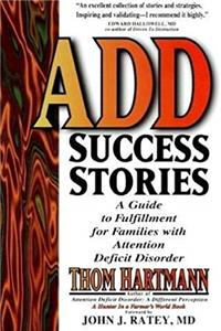 Download ADD Success Stories: A Guide to Fulfillment for Families with Attention Deficit Disorder epub