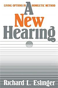 A New Hearing: Living Options in Homiletic Method